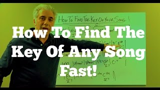 Music Theory - How To Find The Key Of Any Song FAST!