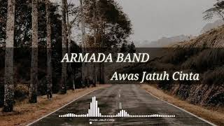Download Awas Jatuh Cinta - Armada Band ( Video Lirik )