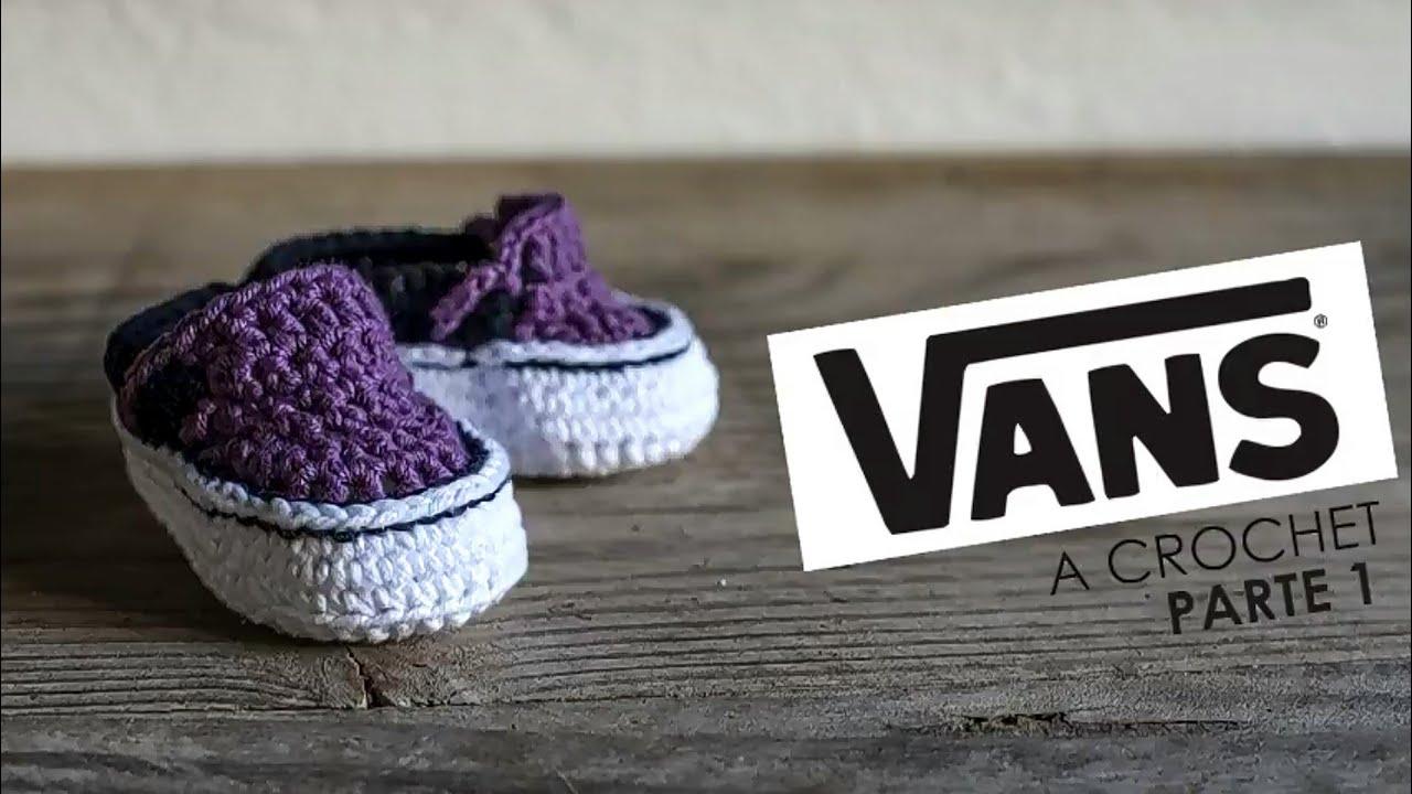 Costoso ventaja Monarquía  Vans para bebé a crochet (Parte 1) - YouTube