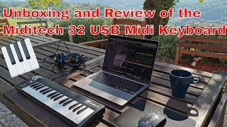 Unboxing and Review of the Miditech i2-mini 32 USB Controller Keyboard. Testing with Logic Pro X