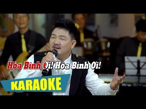 [KARAOKE] Hòa Bình Ơi Việt Nam Ơi - Tài Nguyễn