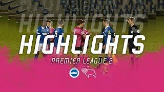 HIGHLIGHTS | Brighton \u0026 Hove Albion U23s v Derby County U23s