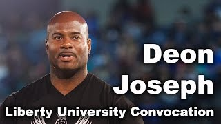 Deon Joseph - Liberty University Convocation