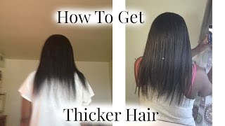 How to get thicker healthier hair!!