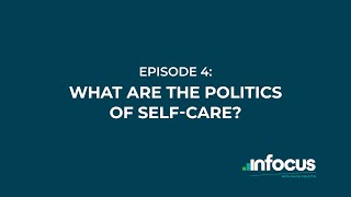What are the politics of self-care?