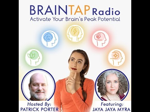 BrainTap Radio: Emotional, Mental, and Spiritual Health with Jaya Jaya Myra