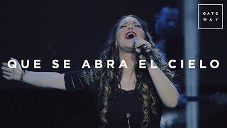 Que Se Abra El Cielo // Gateway Worship (con Christine D