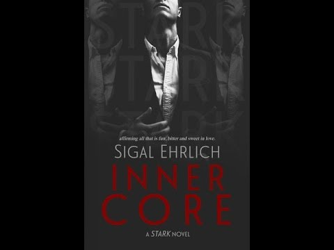 Inner Core (Stark #2) by Sigal Ehrlich Mp3