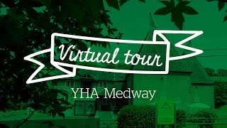 YHA Medway Virtual Tour