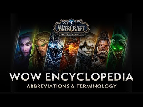 WoW Encyclopedia: Abbreviations & Terminology – New & Returning Player Guides by Bellular