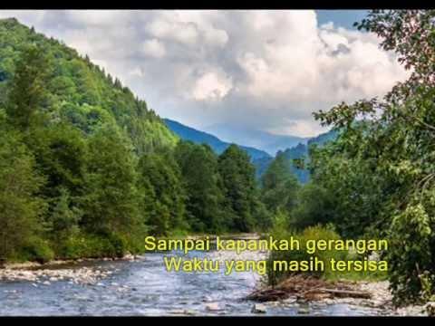 Ebiet G Ade -- Masih Ada Waktu (Lyrics on Screen)