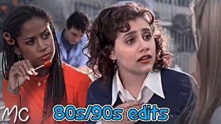 My Fav 80s/90s Edits