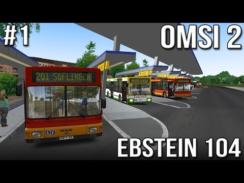 OMSI 2 - Ebstein Map - Route 104 - Part #1