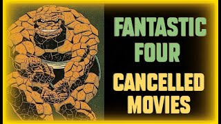 Cancelled FANTASTIC FOUR Movies | 1995 - 2015