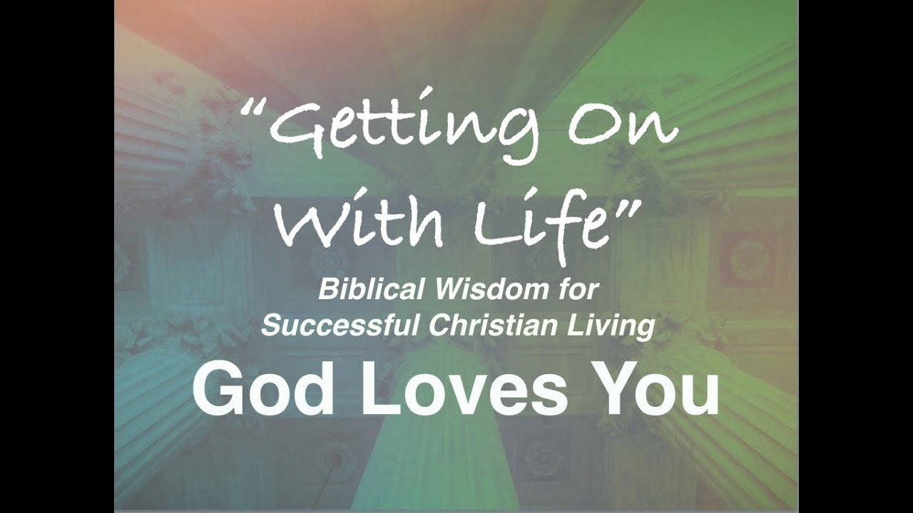 God Loves You! Ideal for Bible Study, Church and Personal Devotion.