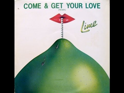 Lime Come Get Your Love Remix