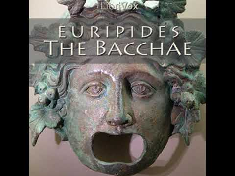 The Bacchae by EURIPIDES read by | Full Audio Book - YouTube