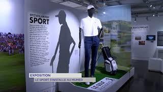 Exposition : Le sport s'installe au Mumed
