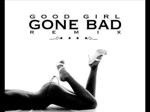 GOOD GIRL GONE BAD ZONE RMX