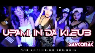 SAYKONAK OFFICIAL - UPAMI IN DA KLEUB  PARODY COVER 50 CENT