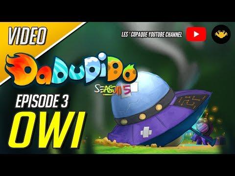 DaDuDiDo Season 5 Episode 3 - OWI
