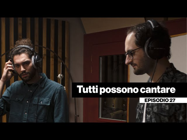 Tutti possono cantare - Sovra incisioni in studio [DENTRO LA BAND #27]