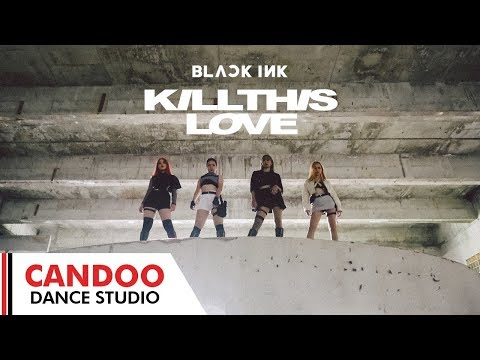 BLACKPINK - Kill This Love DANCE Cover By BLACK INK From Thailand