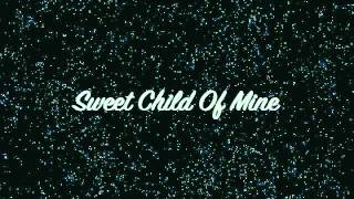 Sweet Child O'Mine - Sheryl Crow cover