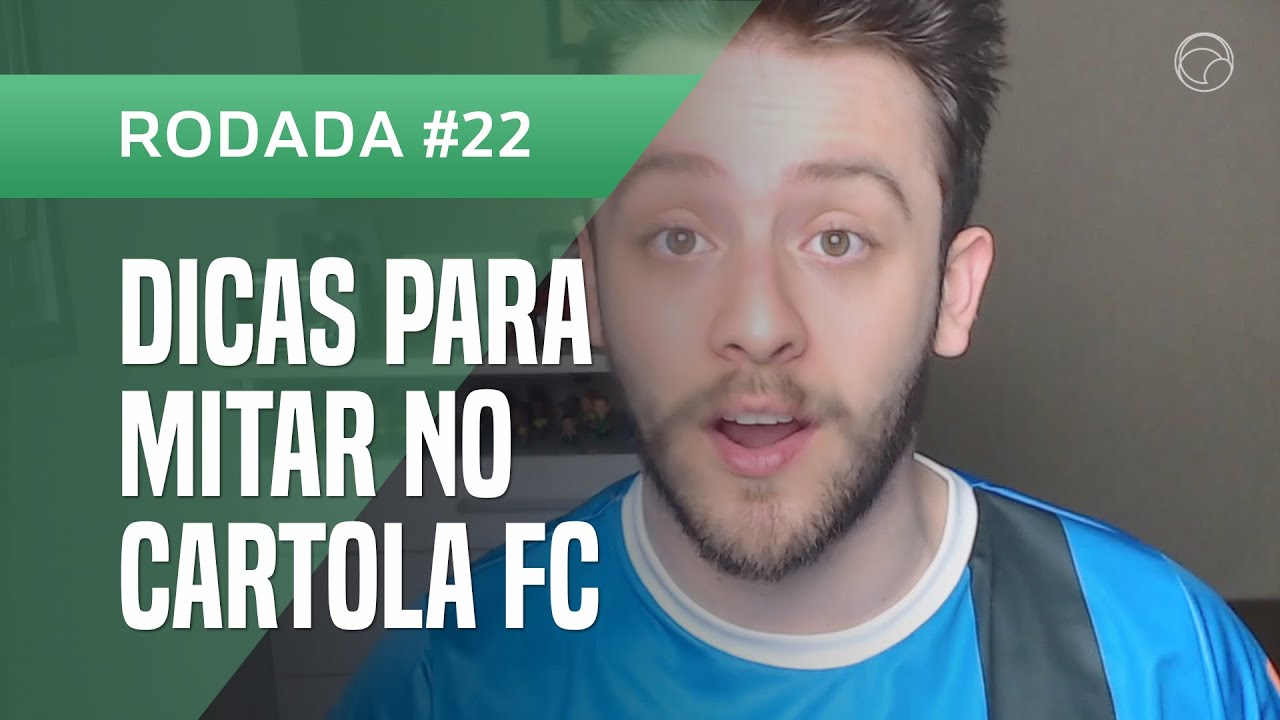 """Download Cartola FC 2021 Rodada #22: Dicas para """"mitar"""" e se dar bem na escalação"""
