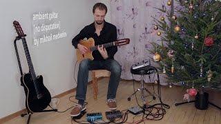 Ambient Guitar: No Disputation (Strymon TimeLine BigSky, Roland VG-99, Aura Spectrum, Godin)