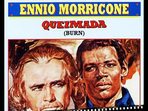 Ennio Morricone - Abolisson - Queimada (Burn!) [High Quality Audio]