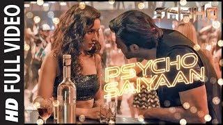 full-video-psycho-saiyaan-saaho-prabhas-shraddha-k-tanishk-bagchi-dhvani-bhanushali-sachet-t