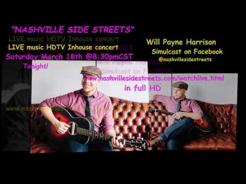 Live HDTV Video Studio Inhouse Concerts: Will Payne Harrison Tonight!