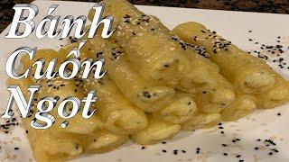 Bánh Cuốn Ngọt - Cách làm bánh cuốn ngọt nhân đậu xanh, dừa và mè - Bánh cuốn ngọt bằng chảo