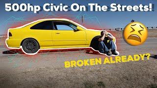 500hp-turbo-d16-civic-on-the-streets-broken-already