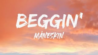 Måneskin- Beggin' (lyrics/tradução)