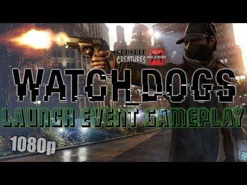 Watch Dogs Gameplay [HD] from the Toronto Media Launch Event
