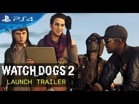 Watch Dogs 2 - Launch Trailer