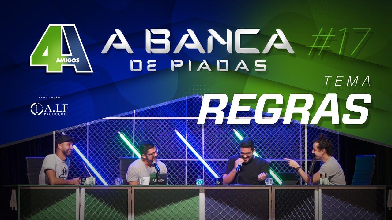BANCA DE PIADAS - REGRAS - #17