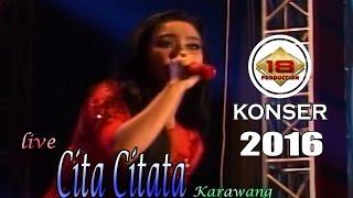 CITA CITATA HIBUR MASYARAKAT KARAWANG' KONSER 2016 (Live Konser)