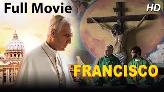 FRANSISCO POPE (Francis: Pray for me) - English Movies 2019 Full Movie | Good Friday Movie