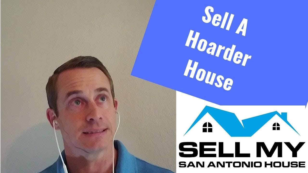 Sell A Hoarder House