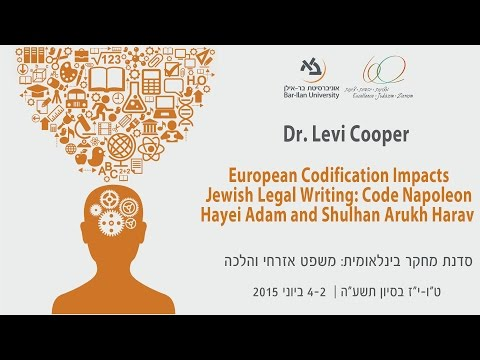 European Codification Impacts Jewish Legal Writing - Dr. Levi Cooper