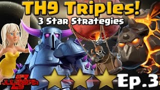 TH9 Triples #3! 3 Star Attack Strategies | Clash of Clans