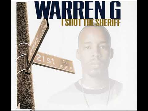 WARREN G I Shot The Sheriff  Remix 1997