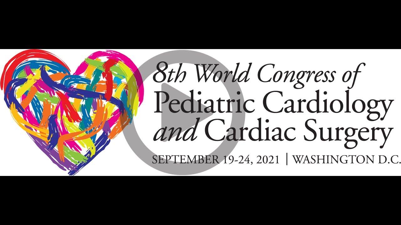 8th World Congress of Pediatric Cardiology and Cardiac