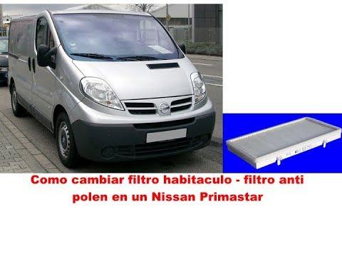 Nissan Primastar como cambiar filtro habitaculo filtro anti polen