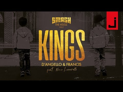 D'Angello & Francis feat. Nino Lucarelli - Kings (OFFICIAL AUDIO)