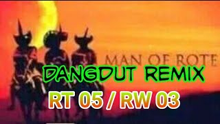 LAGU_DANGDUT REMIX RT 05 RW 03 (vhersi anak Rote)