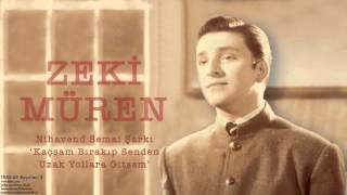 Zeki Müren - Kaçsam Bırakıp Senden Uzak Yollara Gitsem [ 1955-63 Kayıtları © 2002 Kalan Müzik ]